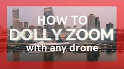 Dolly Zoom Effect With Any Drone by Willie Morris – A Mini Post